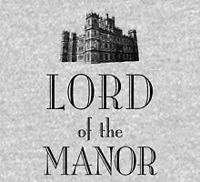 Lord of the Manor Unisex T-Shirt