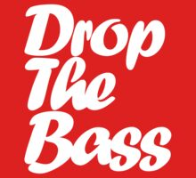 Drop The Bass by DropBass