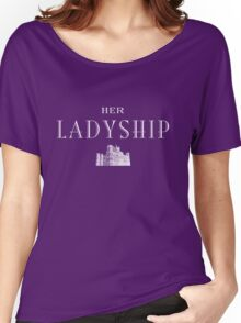 Her Ladyship (white) Women's Relaxed Fit T-Shirt