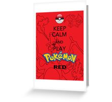 Keep calm and RED! Greeting Card