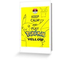 Keep calm and YELLOW! Greeting Card