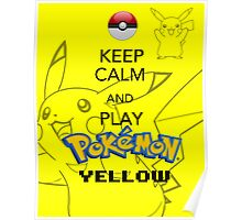Keep calm and YELLOW! Poster