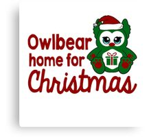 Owlbear Home for Christmas - Gamer Christmas  Canvas Print