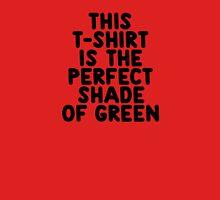 This t-shirt is the perfect shade of green T-Shirt