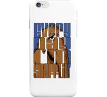 Every Day I'm Snufflin'  iPhone Case/Skin