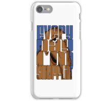 Every Day I'm Snufflin'  iPhone Case/Skin