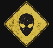 Alien Caution Sign - Distressed by cpotter