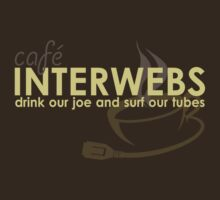 Cafe Interwebs by kevlar51