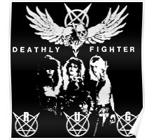 Deathly Fighter Poster