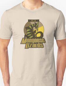 Mo Ce Mongoose Lizards Unisex T-Shirt