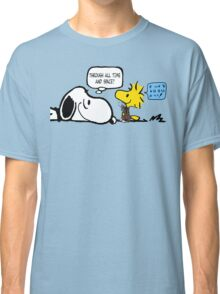 We'll Be the Best Friends... Classic T-Shirt