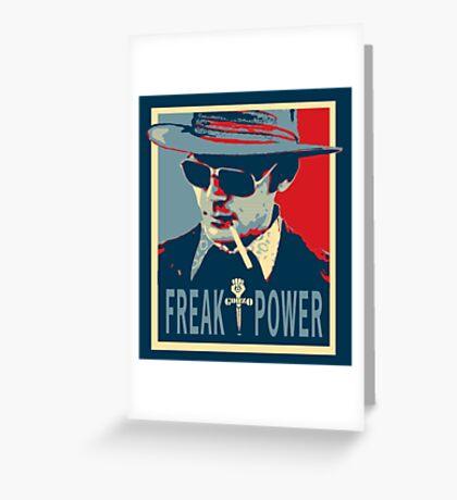 HST- Freak Power Greeting Card