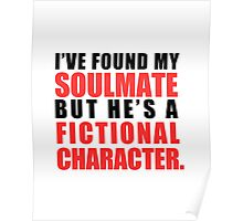 My Soulmate is a Fictional Character Poster