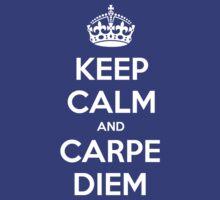 KEEP CALM and Carpe Diem by Golubaja