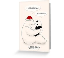 A Good Bear Greeting Card