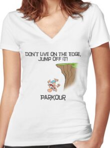 Parkour - Don't live on the edge, jump off it Women's Fitted V-Neck T-Shirt