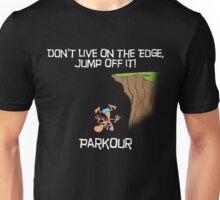 Parkour - Don't live on the edge, jump off it - Black Unisex T-Shirt