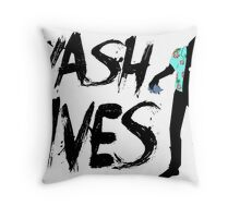 Wash Lives Throw Pillow