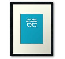 Let's raise our glasses Framed Print