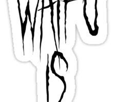 Your Waifu is Shit Sticker