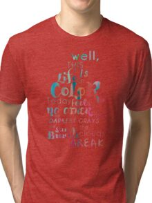 Life in Color Tri-blend T-Shirt