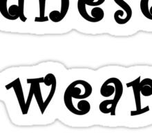 ON WEDNESDAYS WE WEAR PINK;)  Sticker