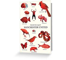 Animals that support Manchester United  Greeting Card