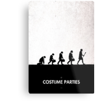 99 Steps of Progress - Costume parties Metal Print