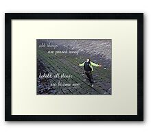 be ye transformed Framed Print