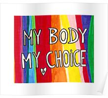 My Body My Choice Poster
