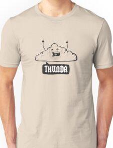 Thunda 4 Dunda! Unisex T-Shirt