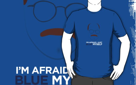 I'm afraid I just blue myself - Arrested Development by wellastebu