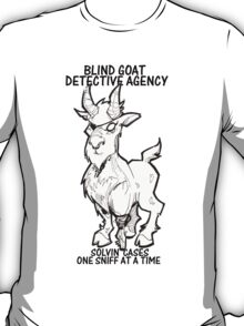 BLIND GOAT DETECTIVE AGENCY T-Shirt