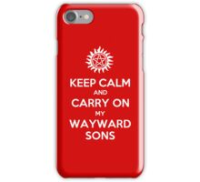 Supernatural - Keep Calm And Carry On My Wayward Sons iPhone Case/Skin