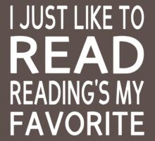 I Just Like To Read, Reading's My Favorite Kids Clothes