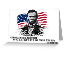 """Abraham Lincoln """"Ameliorating mankind"""" Greeting Card"""