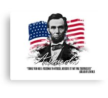 """Abraham Lincoln """"Those who deny freedom to others"""" Canvas Print"""