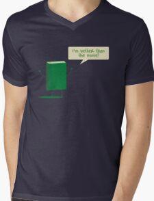Better than the Movie Mens V-Neck T-Shirt