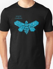white is coming Unisex T-Shirt