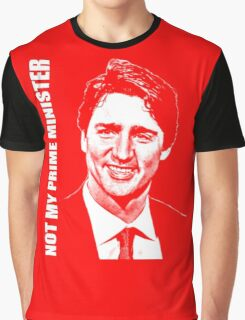 Justin Trudeau - Not My PM Graphic T-Shirt