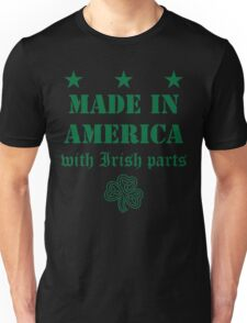 Made in America with Irish Parts Unisex T-Shirt