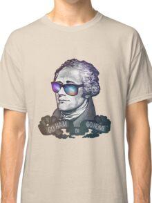 Hamilton: Go Ham or Go Home! Classic T-Shirt