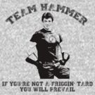 TEAM HAMMER by justina
