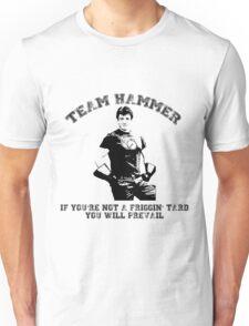 TEAM HAMMER Unisex T-Shirt