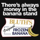 There's always money in the banana stand - Black by innercoma