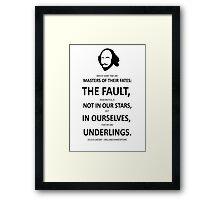 Shakespeare The Fault is not in Our Stars  Framed Print