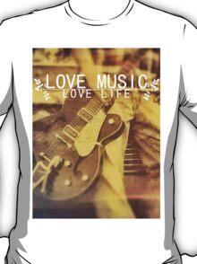 Love Music, Love Life T-Shirt