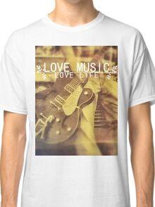 Love Music, Love Life Classic T-Shirt