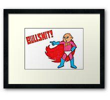 Karl Pilkington is Bullshit Man Framed Print