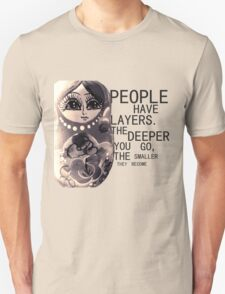People Have Layers T-Shirt